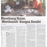 Menebang Hutan, 'Membunuh' Bangsa Sendiri