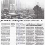 Air and Land Battle Against Sumatra Fires Rolls On
