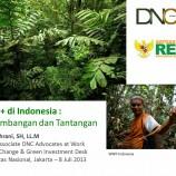 REDD+ di Indonesia : Perkembangan dan Tantangan