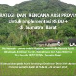Strategi dan Rencana Aksi Provinsi Untuk Implementasi REDD+ di Sumatra Barat