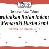 Siaran Pers Seminar Awal Tahun : Melanjutkan Moratorium Penting untuk Hutan Indonesia