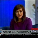 """Talkshow """"8 – 11"""" MetroTV : INDC sebagai bentuk komitmen Indonesia atasi Perubahan Iklim"""